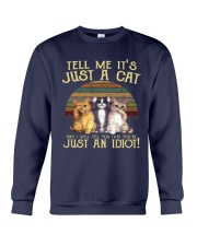 TELL ME IT'S JUST A CAT Crewneck Sweatshirt thumbnail