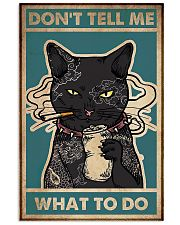 Cat Don't Tell Me What To Do 11x17 Poster front