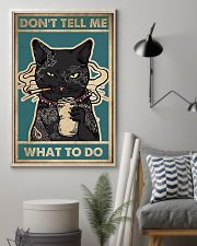 Cat Don't Tell Me What To Do 11x17 Poster lifestyle-poster-1