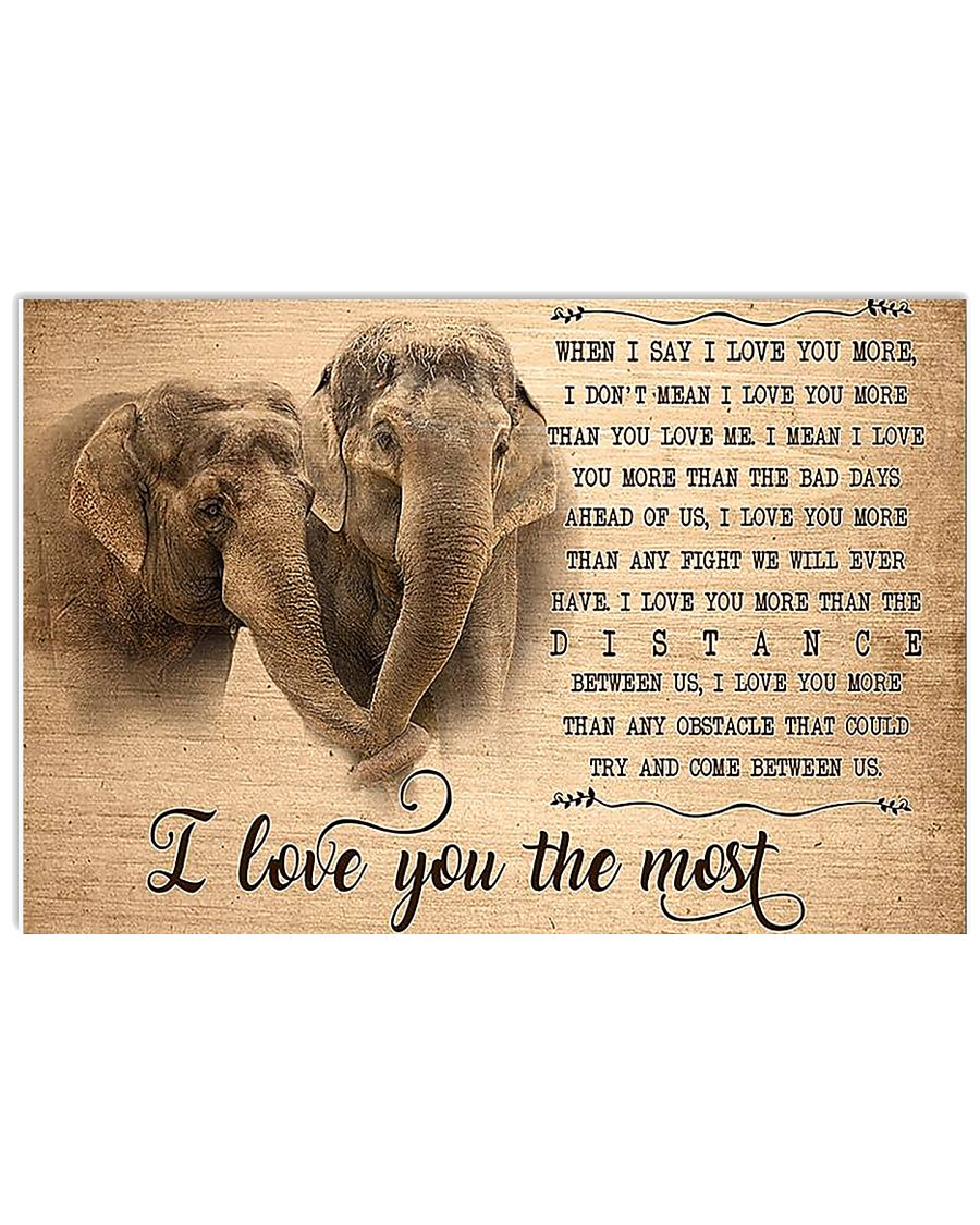 Elephant I Love You The Most 17x11 Poster