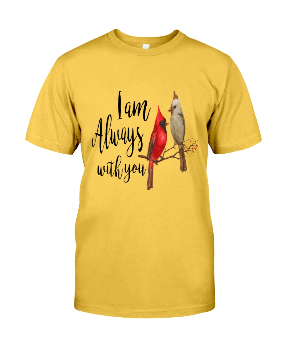 Always With You Classic T-Shirt