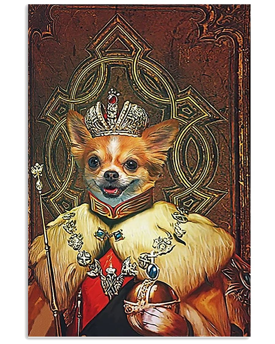 Chihuahua King Portrait 11x17 Poster
