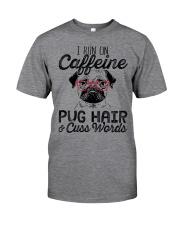 Pug Hair Classic T-Shirt front