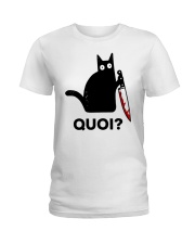 Chat Quoi  Ladies T-Shirt thumbnail