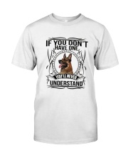If You Have Gsd Classic T-Shirt thumbnail