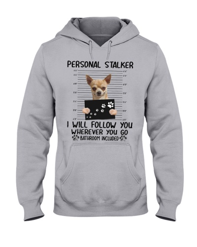 Chihuahua Stalker