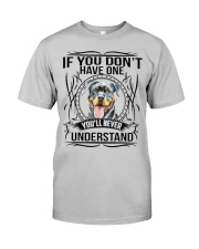 If You Dont Have Rottweiler Classic T-Shirt thumbnail