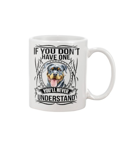 If You Dont Have Rottweiler