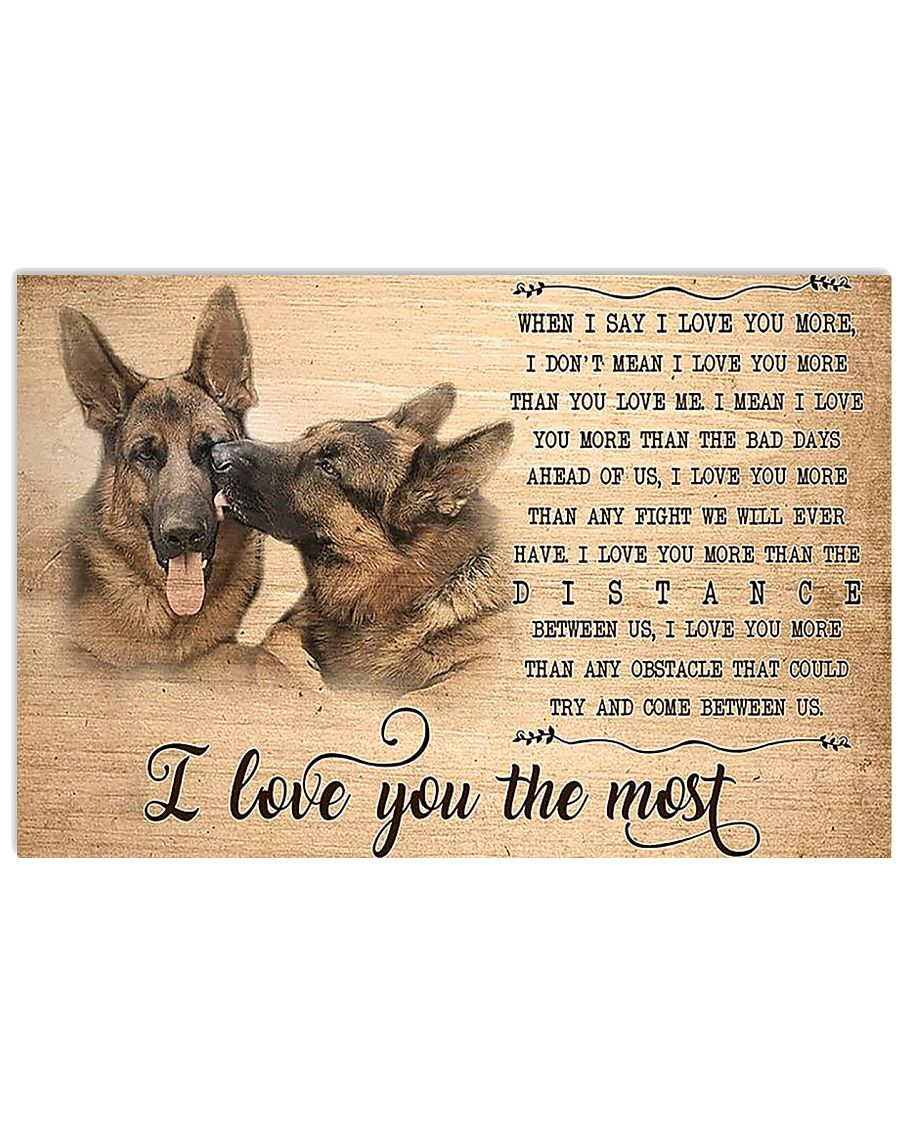 German Shepherd I Love You The Most 17x11 Poster
