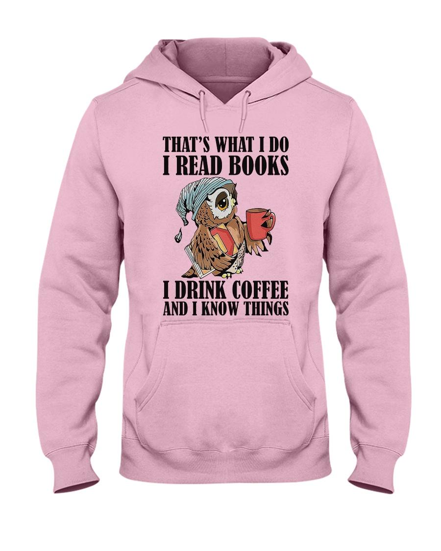 Owl i Read Books i Drink Coffee  Hooded Sweatshirt