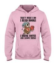 Owl i Read Books i Drink Coffee  Hooded Sweatshirt front
