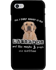 all I Care About is my Labrador  Phone Case thumbnail