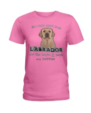all I Care About is my Labrador  Ladies T-Shirt thumbnail