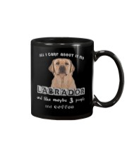 all I Care About is my Labrador  Mug thumbnail