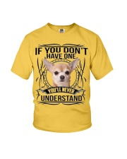 If You Dont Have Chihuahua Youth T-Shirt thumbnail