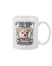 If You Dont Have Chihuahua Mug thumbnail