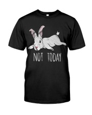 Rabbit Not Today Classic T-Shirt front