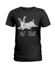 Rabbit Not Today Ladies T-Shirt thumbnail