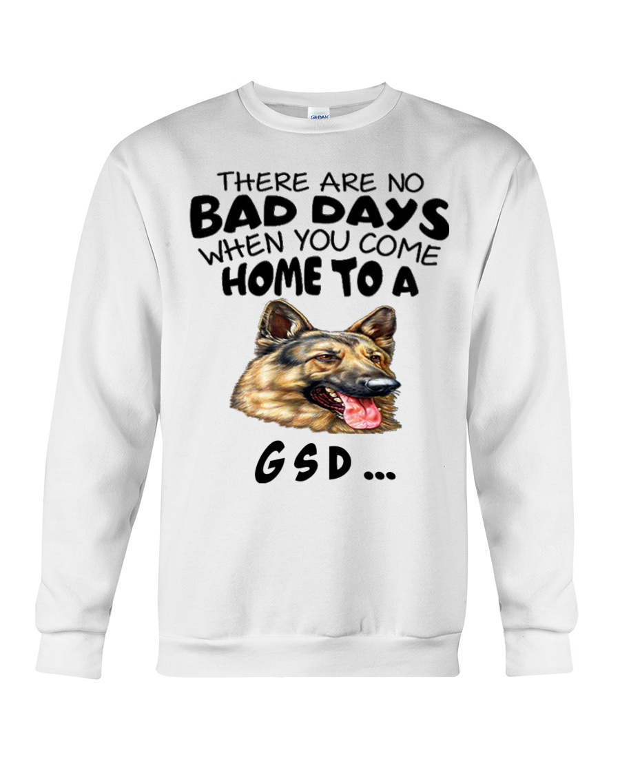No Bad Days With Gsd  Crewneck Sweatshirt