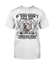if You Don't Have Pitbull Classic T-Shirt thumbnail