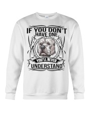 if You Don't Have Pitbull Crewneck Sweatshirt thumbnail