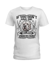 if You Don't Have Pitbull Ladies T-Shirt thumbnail