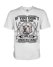 if You Don't Have Pitbull V-Neck T-Shirt thumbnail