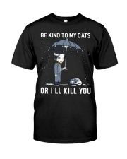 Be Kind To My Cats Classic T-Shirt front