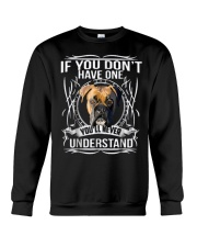 if You Don't have Boxer Crewneck Sweatshirt front