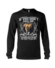 if You Don't have Boxer Long Sleeve Tee thumbnail