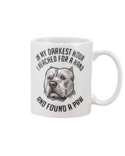 In My Darkest i Found My Pitbull Mug thumbnail