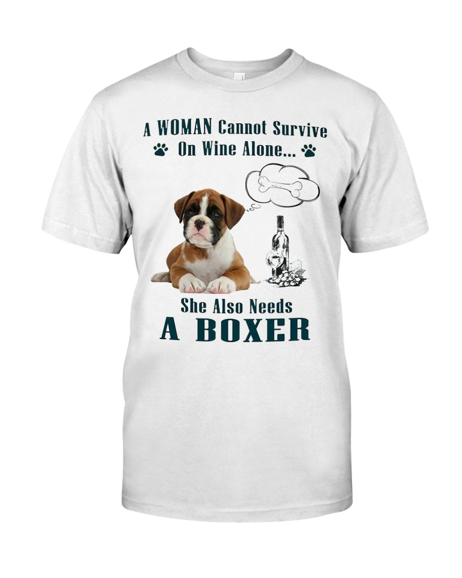 Woman Needs A Boxer Classic T-Shirt
