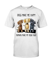 Dogs Make me Happy Classic T-Shirt front