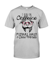 Pitbull Hair and caffeine Classic T-Shirt front