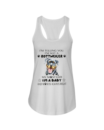 I'm Not Rottweiler i'm a Baby