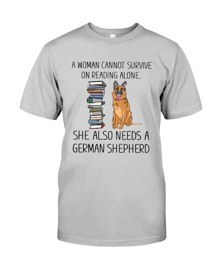 Woman Need German Shepherd Classic T-Shirt