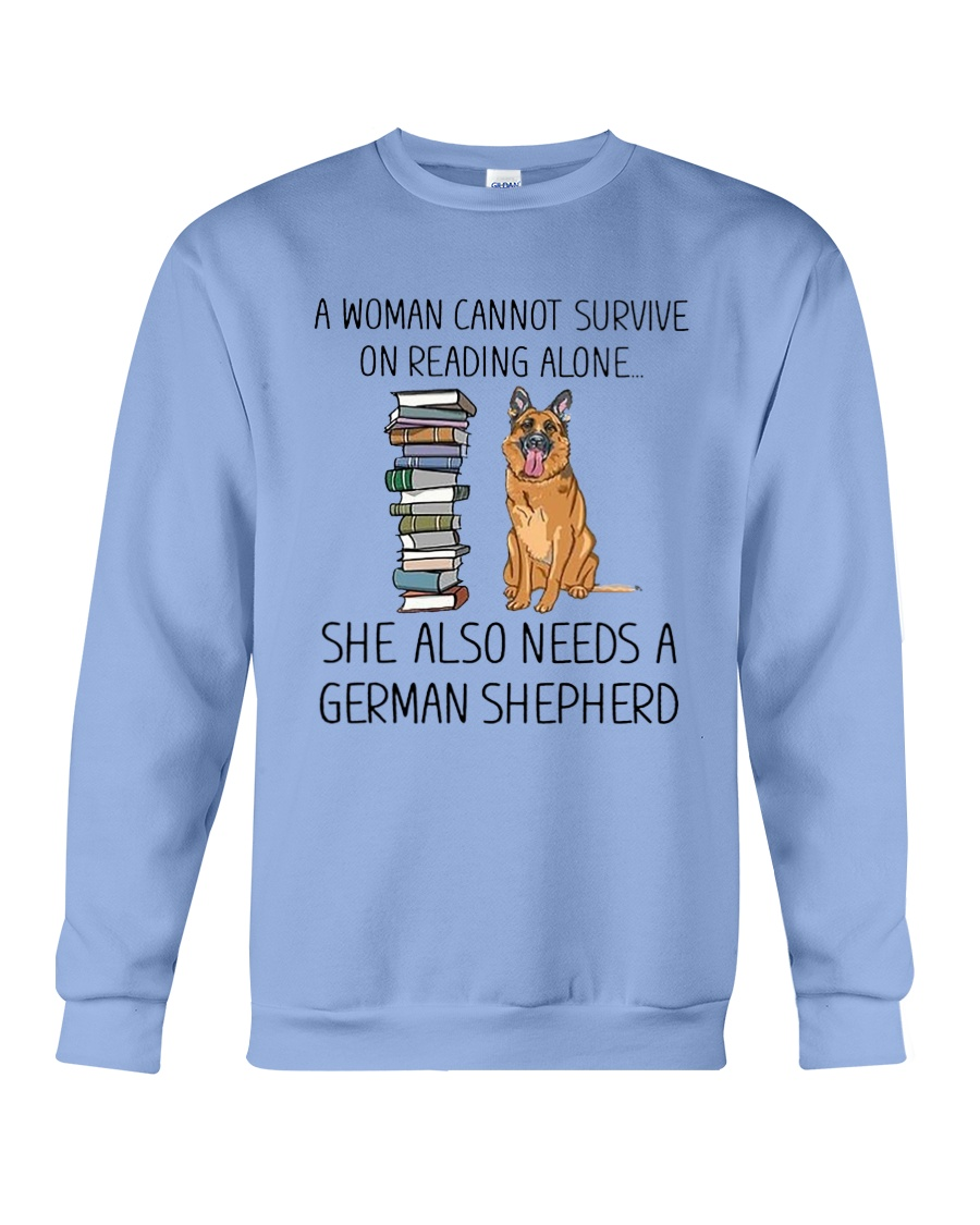 Woman Need German Shepherd Crewneck Sweatshirt