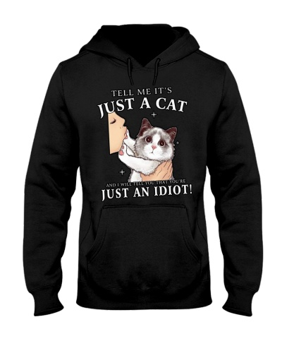 Tell Me Just Cat You're An Idiot