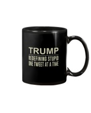 Trump - Redefining Stupid One Tweet At a Time Tee Mug thumbnail