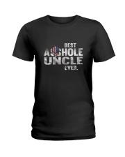 BEST ASSHOLE UNCLE EVER T-SHIRT - FUNNY T SHIRT Ladies T-Shirt thumbnail