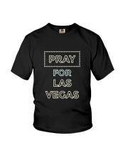 PRAY FOR LAS VEGAS T-SHIRT Youth T-Shirt thumbnail