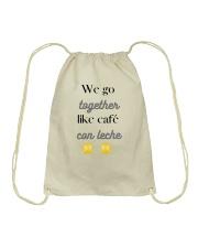 We go together like café con leche Drawstring Bag thumbnail