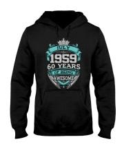 Birthday Gift Julyl 1959 Hooded Sweatshirt thumbnail