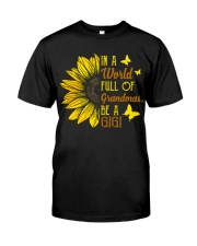 BE A GIGI Classic T-Shirt front