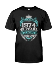 Birthday Gift October 1974 Classic T-Shirt front