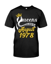 QUEENS ARE BORN IN AUGUST 1978 Classic T-Shirt thumbnail
