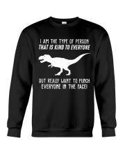I AM THE TYPE OF PERSON Crewneck Sweatshirt thumbnail