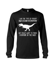 I AM THE TYPE OF PERSON Long Sleeve Tee thumbnail