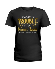 IT'S MY NANA'S FAULT Ladies T-Shirt thumbnail