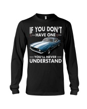 Don't have Camaro chevrolet 196 - NEVER UNDERSTAND Long Sleeve Tee thumbnail